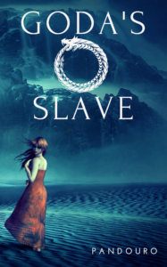 novel cover with a young woman standing in a desert with title Goda's Slave and ouroboros symbol above her